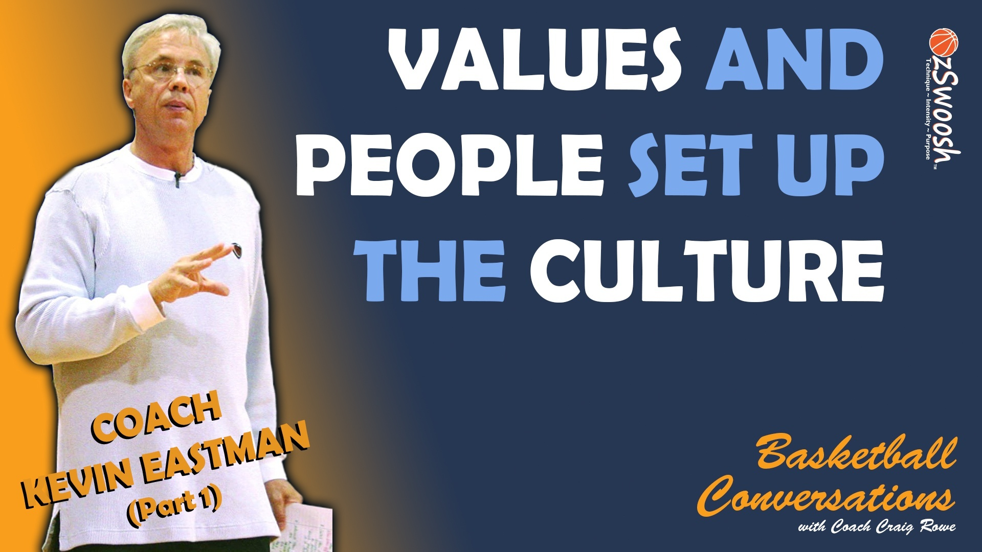 Building Team Culture - Kevin Eastman (OzSwoosh)
