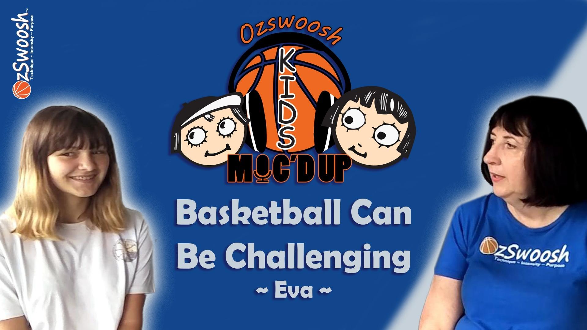 OzSwoosh Challenging Basketball Drills - Eva