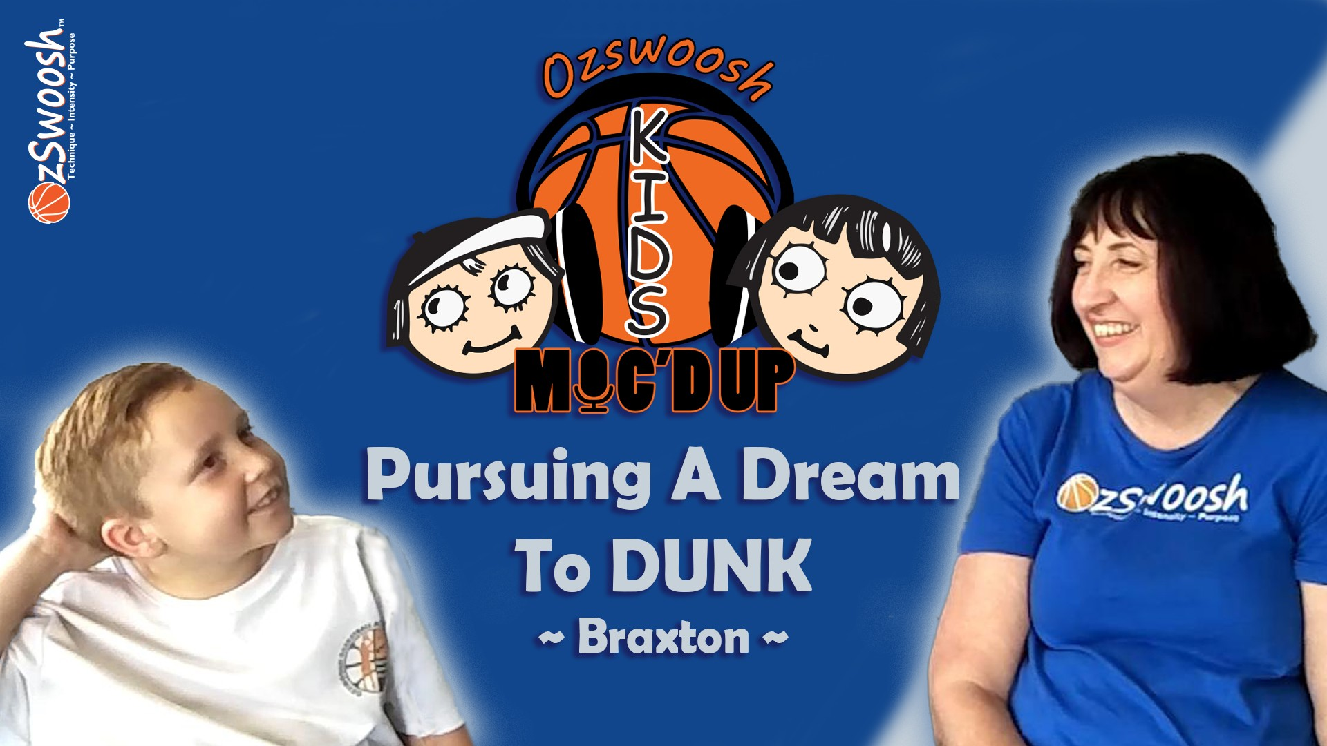 OzSwoosh Rookie Braxton has a Dream To Dunk.