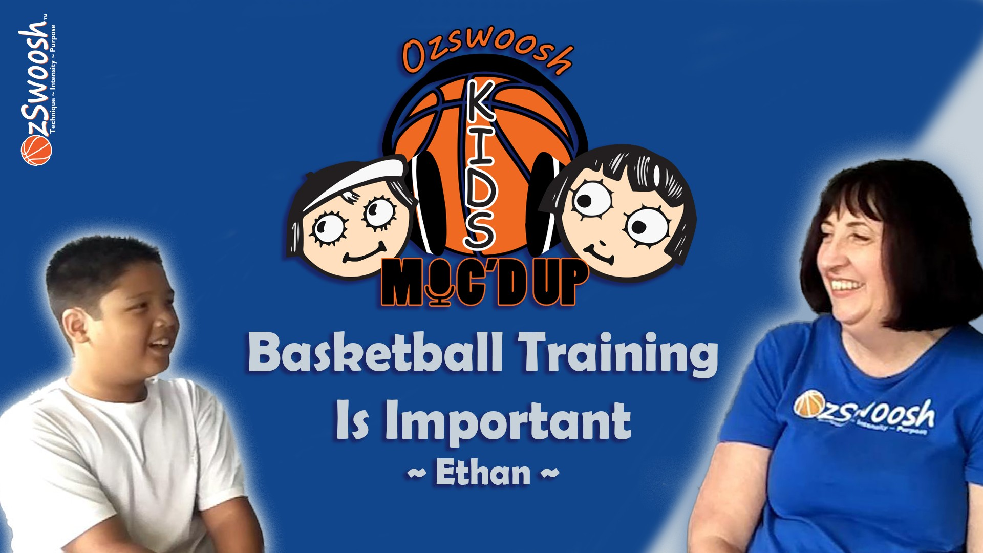 Basketball Training Is Important - OzSwoosh Rookie Ethan