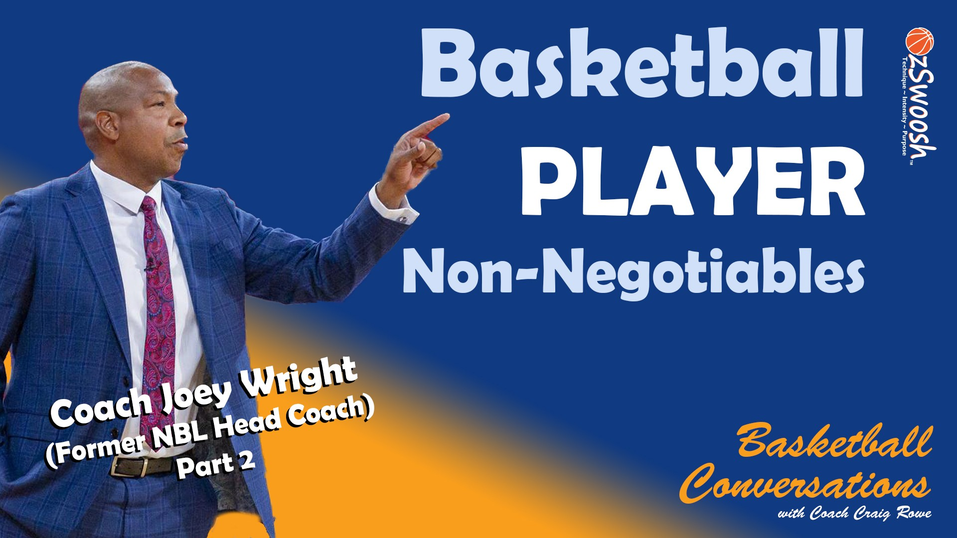 Coach Joey Wright - Best Basketball Player Traits
