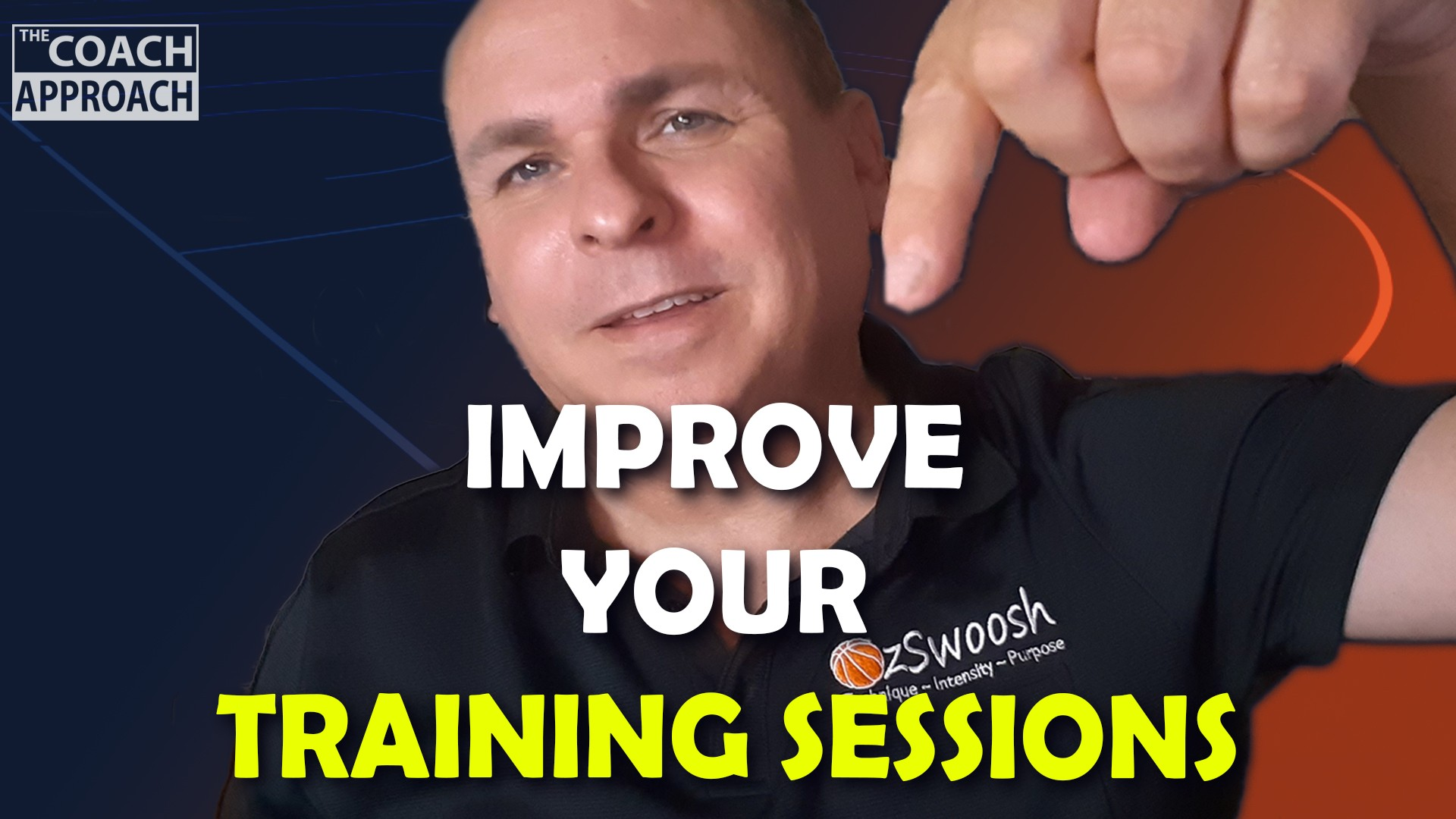 Improve Basketball Training Session Efficiency - The Coach Approach