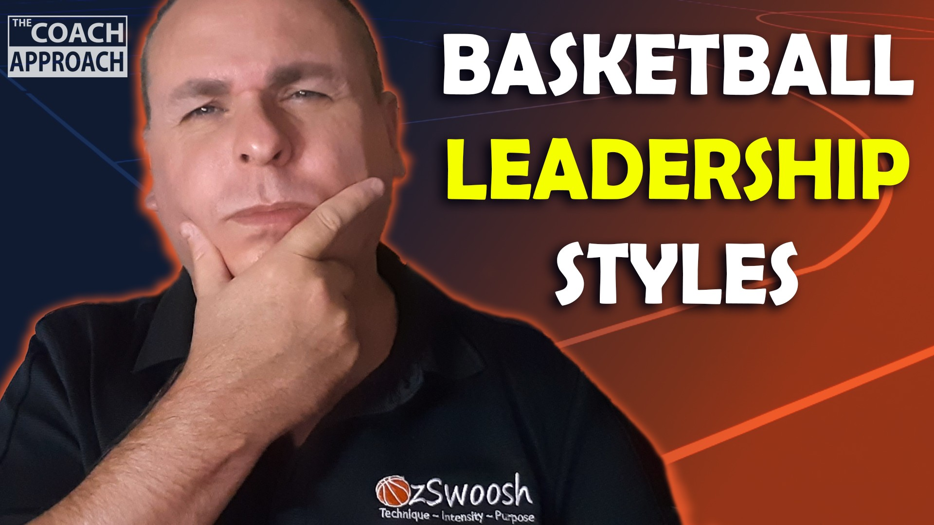 Basketball Leadership Styles In Coaching (The Coach Approach)
