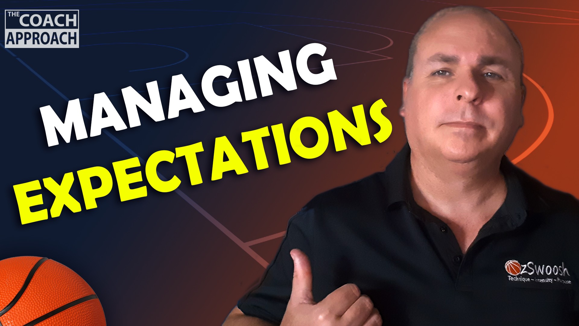 Managing Expectations and Disappointment in Basketball The Coach Approach