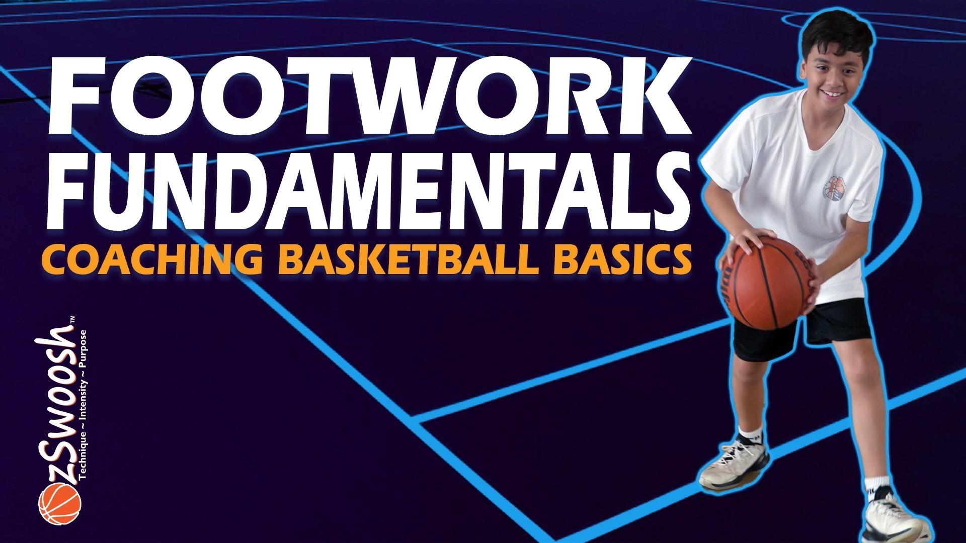Basketball Footwork Fundamentals - Coaching Basketball Fundamentals