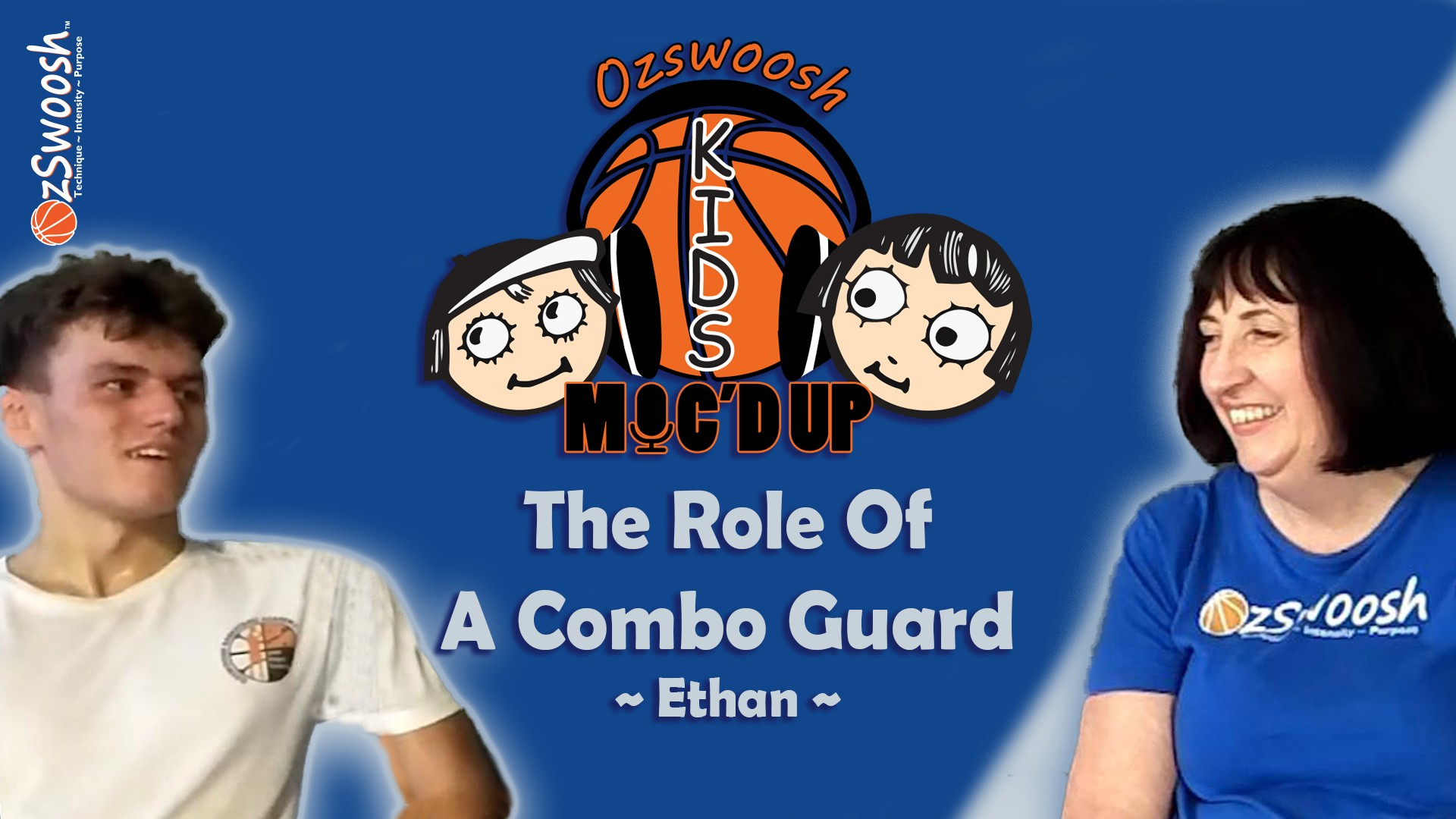 Combo Guard's Role in Basketball - OzSwoosh Academy Ethan