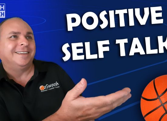 Self Talk Strategies Improving Basketball Performance (The Coach Approach)