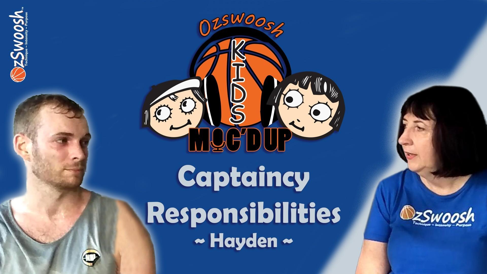 Captaincy Responsibilities In Basketball - OzSwoosh Academy Captain Hayden
