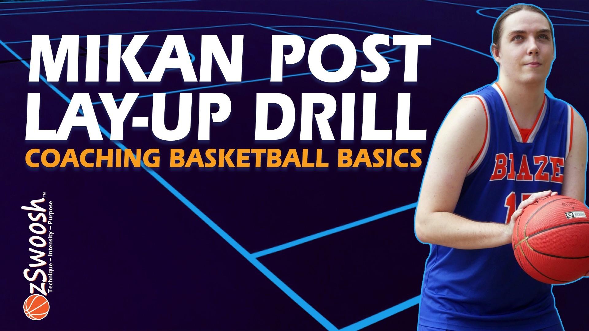 Basketball Mikan Post Layup Drill - Coaching Basketball Fundamentals