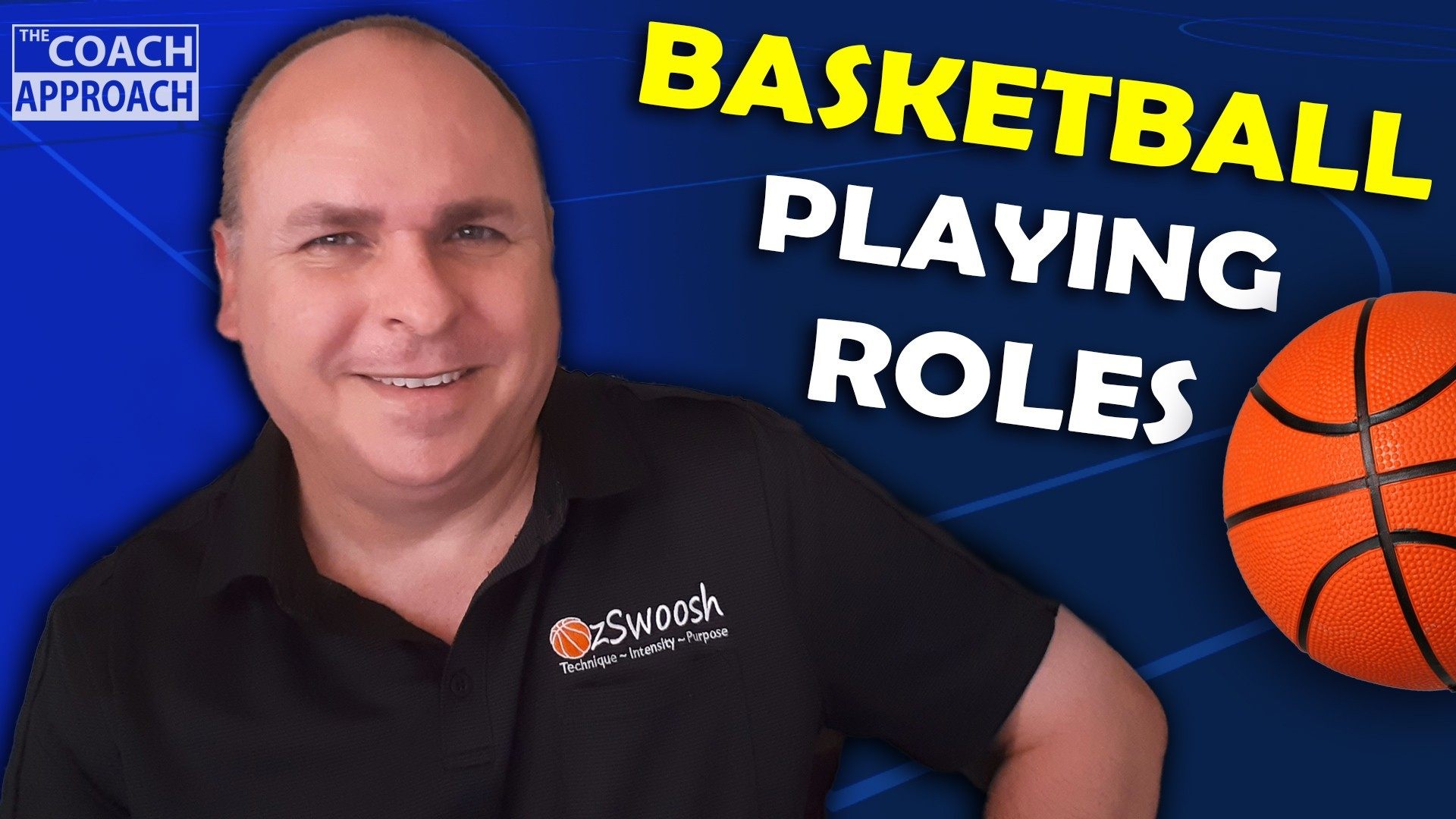 Basketball Playing Positions and Roles (The Coach Approach)