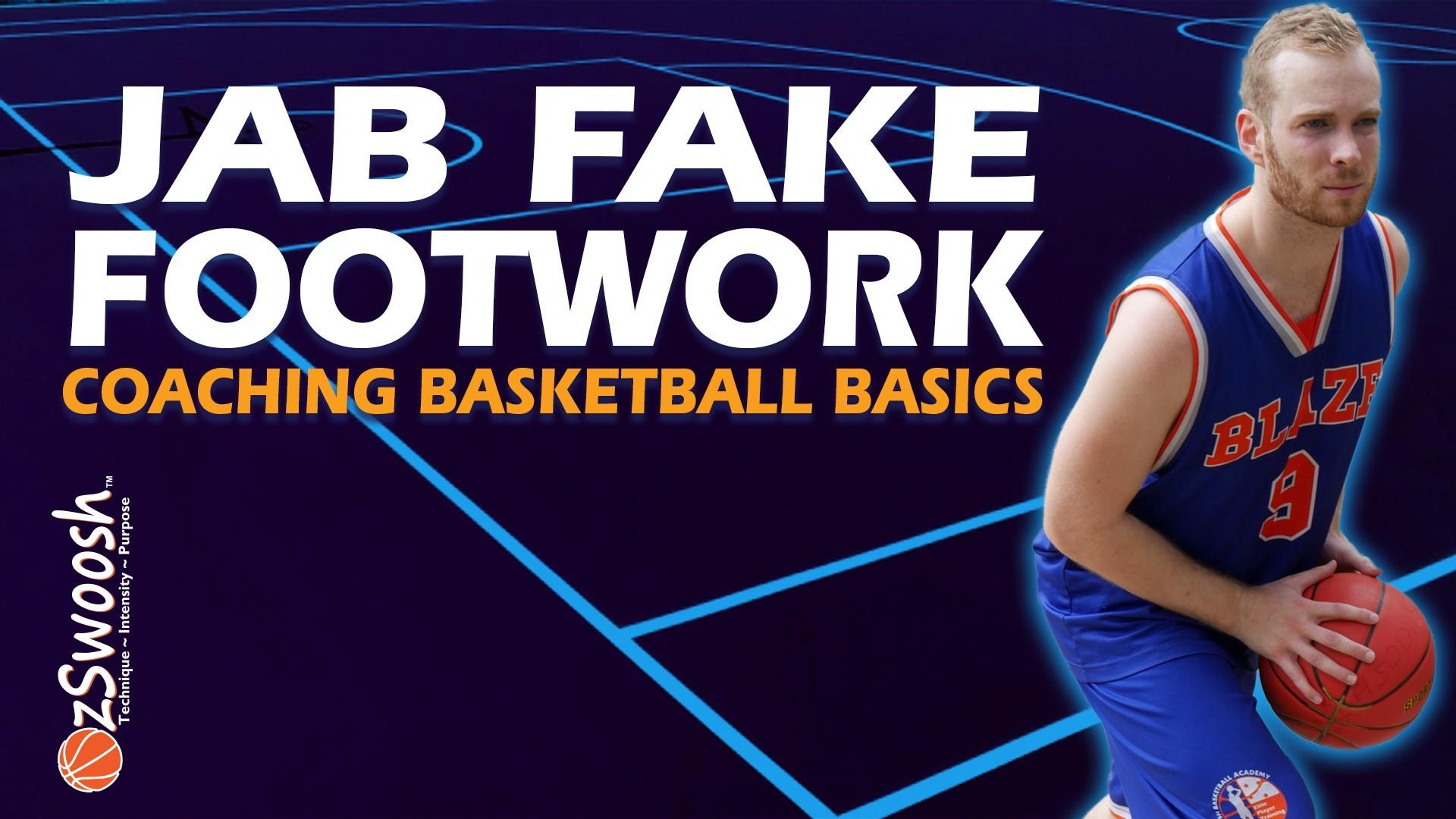 Basic Basketball Drive Jab Fake Footwork - Coaching Basketball Fundamentals