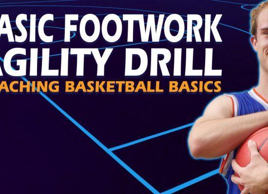 Basketball Footwork Agility Drill - Coaching Basketball Fundamentals